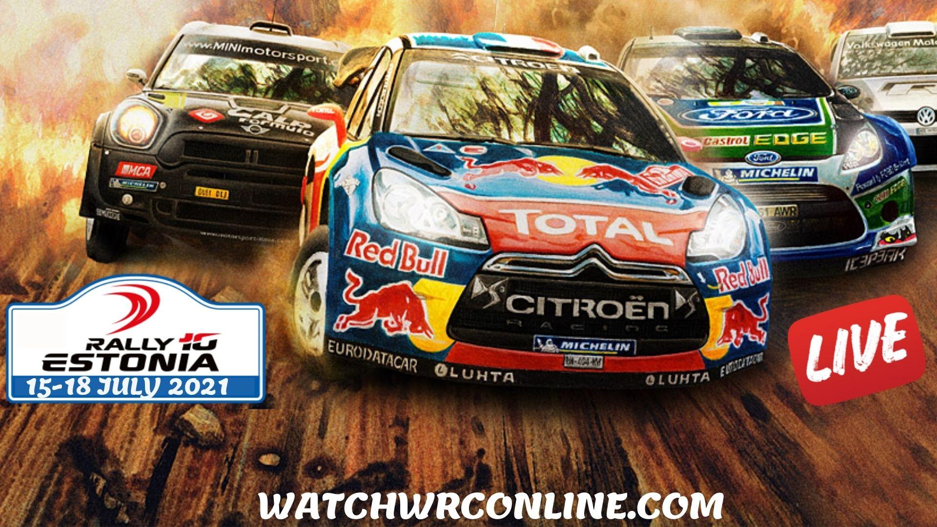 WRC Estonia Rally Live Stream 2021