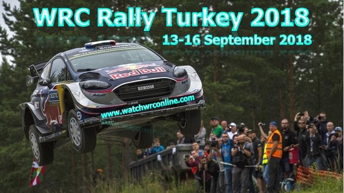 2018 Rally Turkey WRC Live Stream